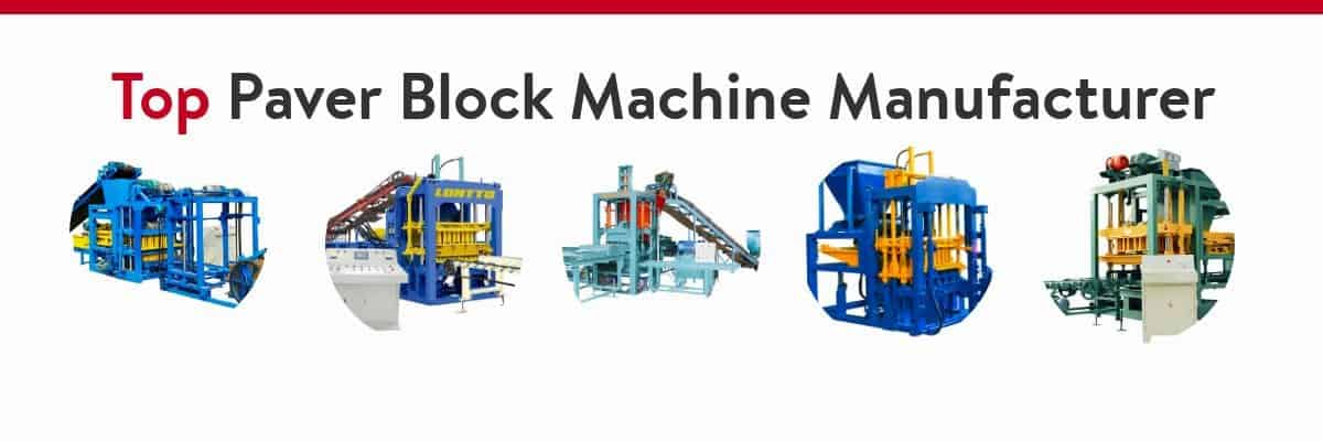 Top Paver Block Machine Manufacrurer